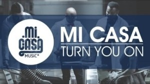 Mi Casa - Turn You On (Da Capo's Touch)